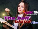The half blood : Alistonut